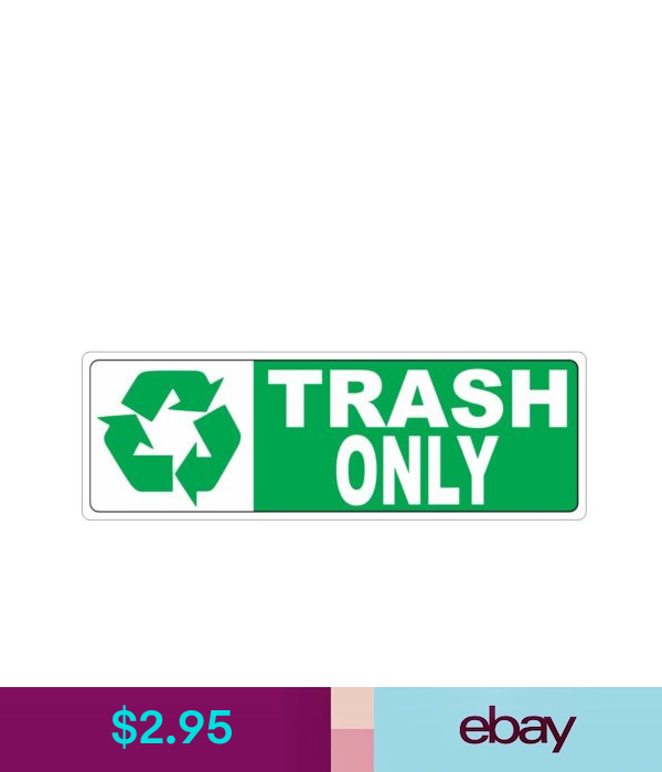 Recycle Trash Only Sticker D3713