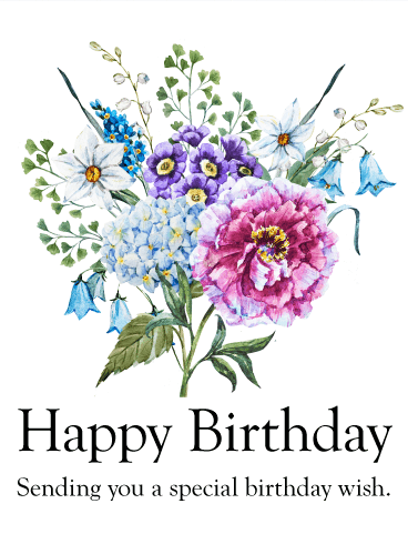 Sending You A Special Birthday Wish Birthday Flower Card
