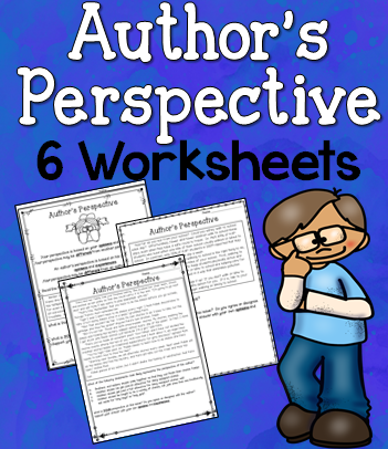 6 Worksheets That Focus On Analyzing The Author S Perspective When