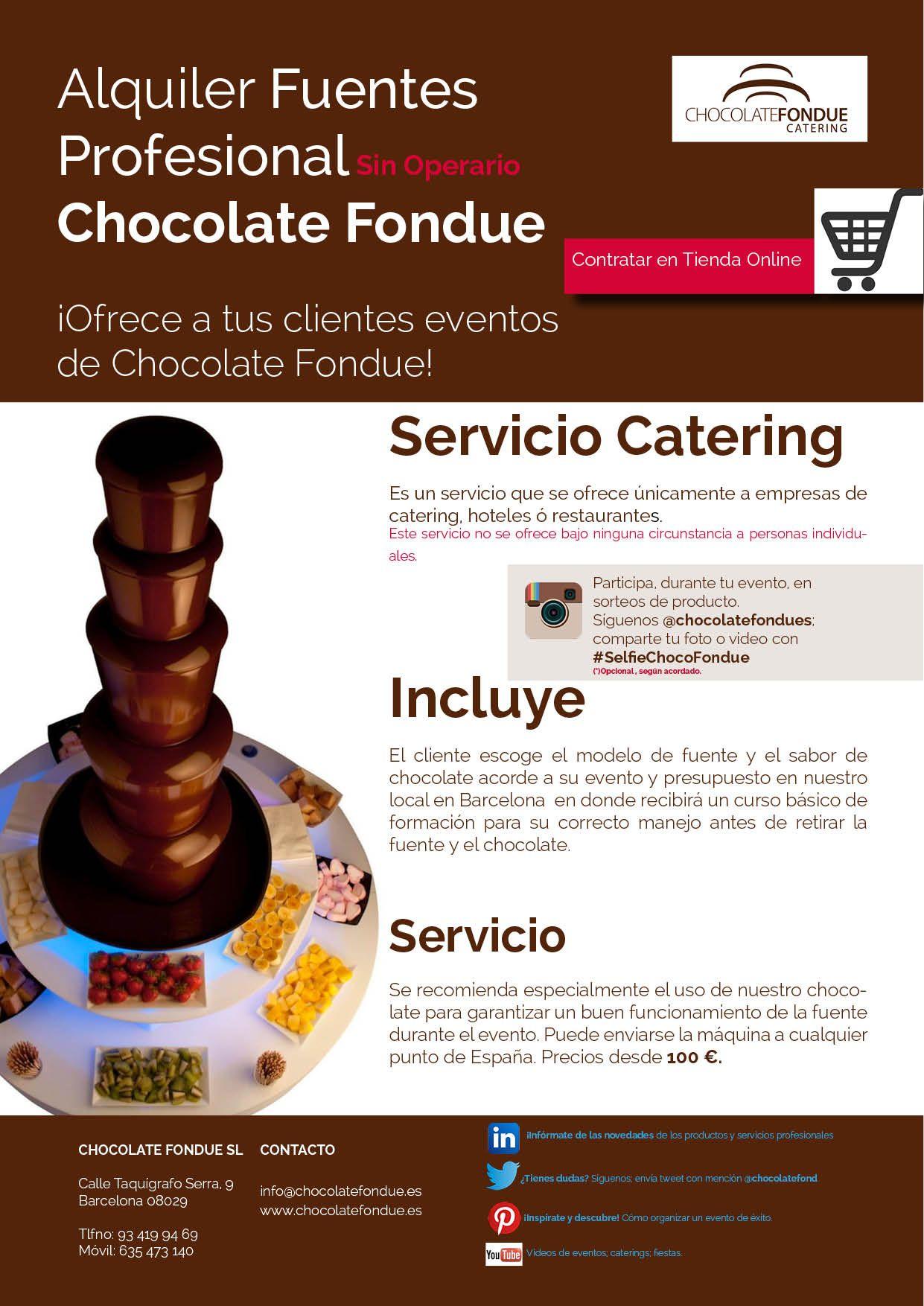 Alquiler Fuentes Profesional Sin Operario Chocolate Fondue Servicio Todo Incluido Servicio De Catring De Chocolate Fuentes De Chocolate Empresas De Catering