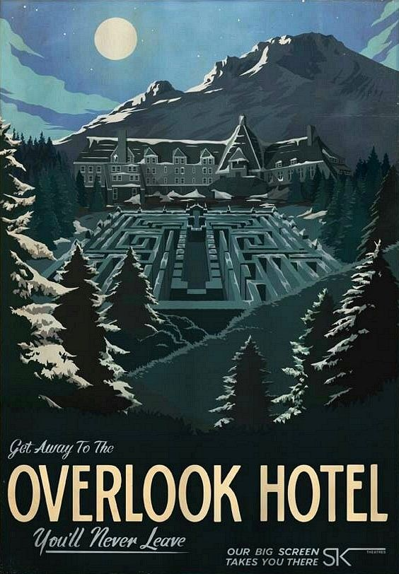 Overlook Hotel Advert The Shining Hotel Want To Take A Nice