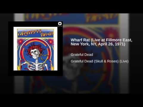 Wharf Rat Live At Fillmore East New York Ny April 26 1971