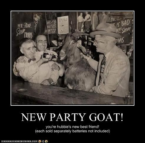 NEW PARTY GOAT!