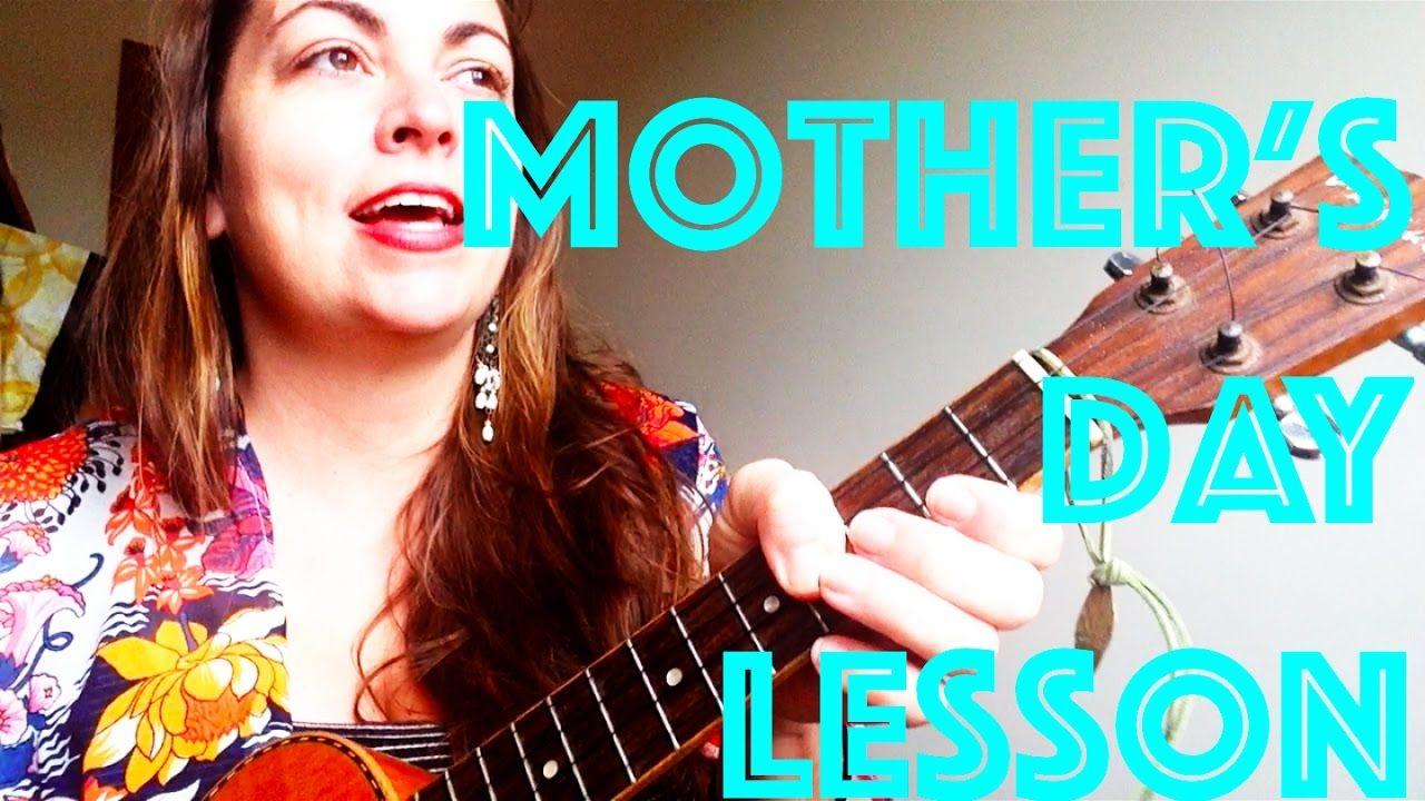 Mom Meghan Trainor Ukulele Lesson Mothers Day Song Ukulele