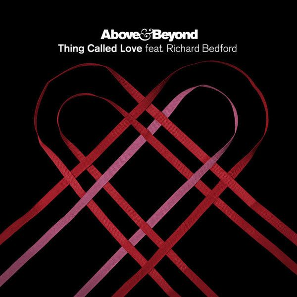 Above & Beyond, Richard Bedford – Thing Called Love (single cover art)