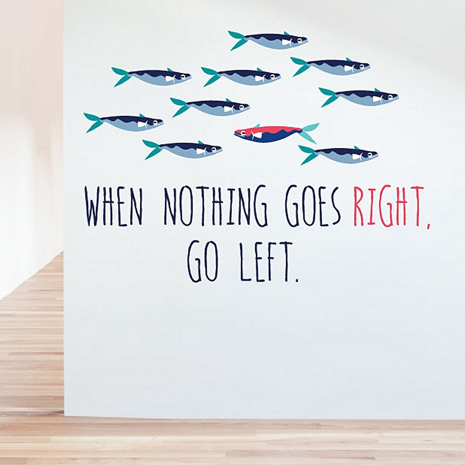 Little studio when nothing goes right go left wall decal by little studio when nothing goes right go left wall decal by little sticker boy amipublicfo Images