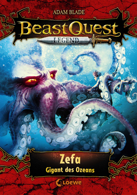 Beast Quest Legend 7 Zefa Gigant Des Ozeans The Beast Beast Kinder Lesen