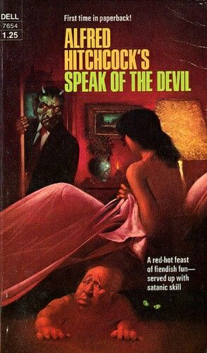 Alfred Hitchcock's Speak Of The Devil ** edited by Alfred Hitchcock