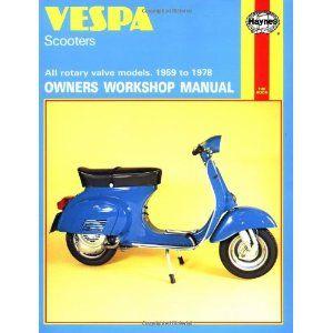 Owner S Workshop Manual Vespa Scooters Vespa Scooter