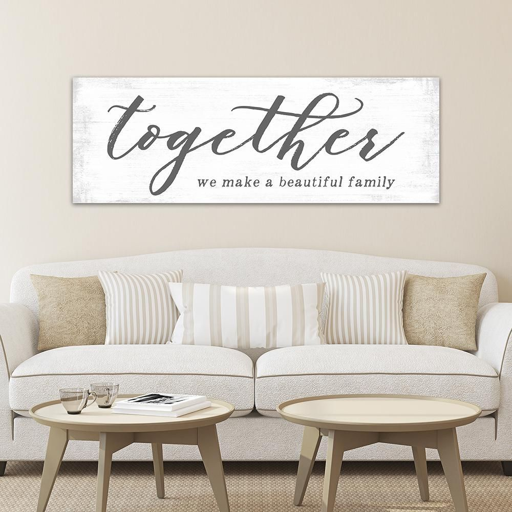 Together We Make A Beautiful Family Sign Large Farmhouse