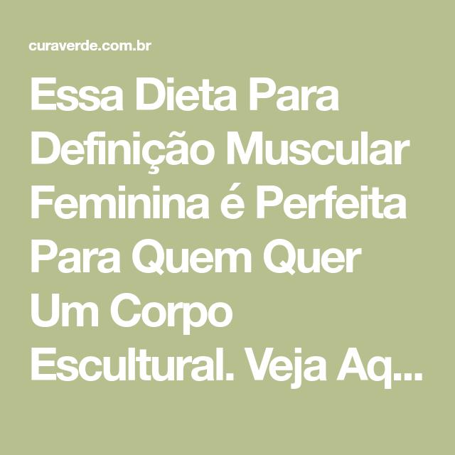 dieta definição muscular feminina