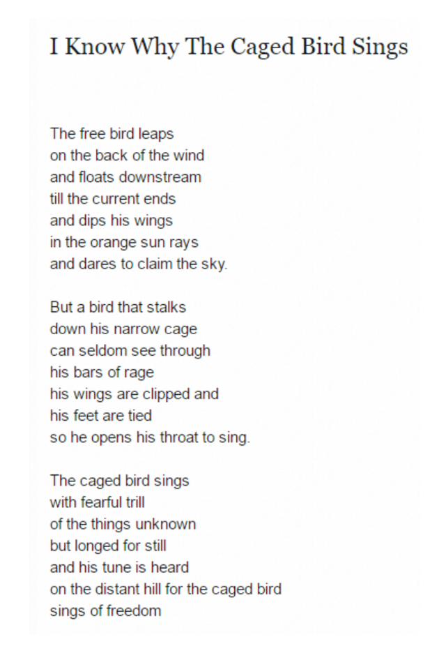 I Know Why The Caged Bird Sings The Caged Bird Sings Singing Quotes Bird Quotes