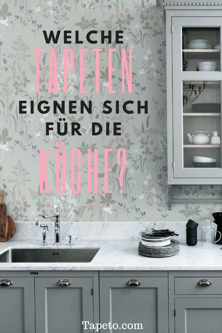 Welche Tapeten eignen sich für die Küche? | Wallpaper Advice ...