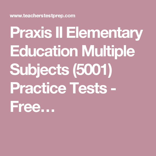 picture about Free Printable Praxis Math Practice Test referred to as Praxis II Basic Instruction A number of Subject areas (5001