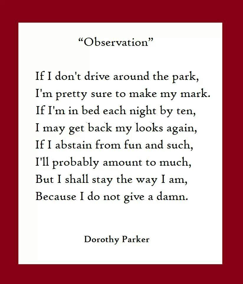 Observation By Dorothy Parker Chin Up Pinterest Dorothy