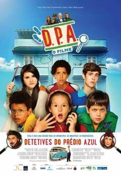 Assistir Detetives Do Predio Azul D P A O Filme Nacional