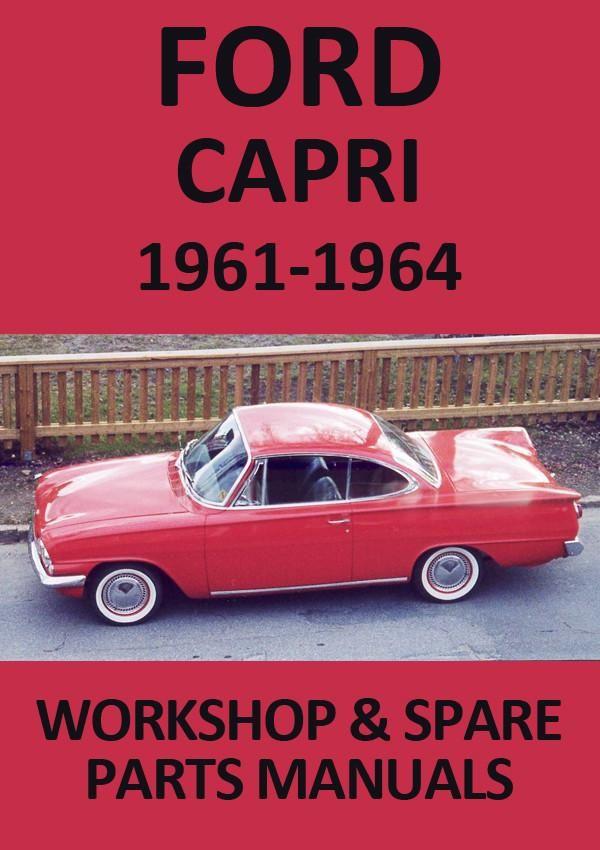 Ford Capri 1961 1964 Workshop Manual Ford Capri Ford Workshop