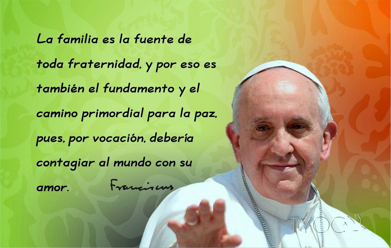Tarjetas Y Oraciones Catolicas Familia Y Paz Papa