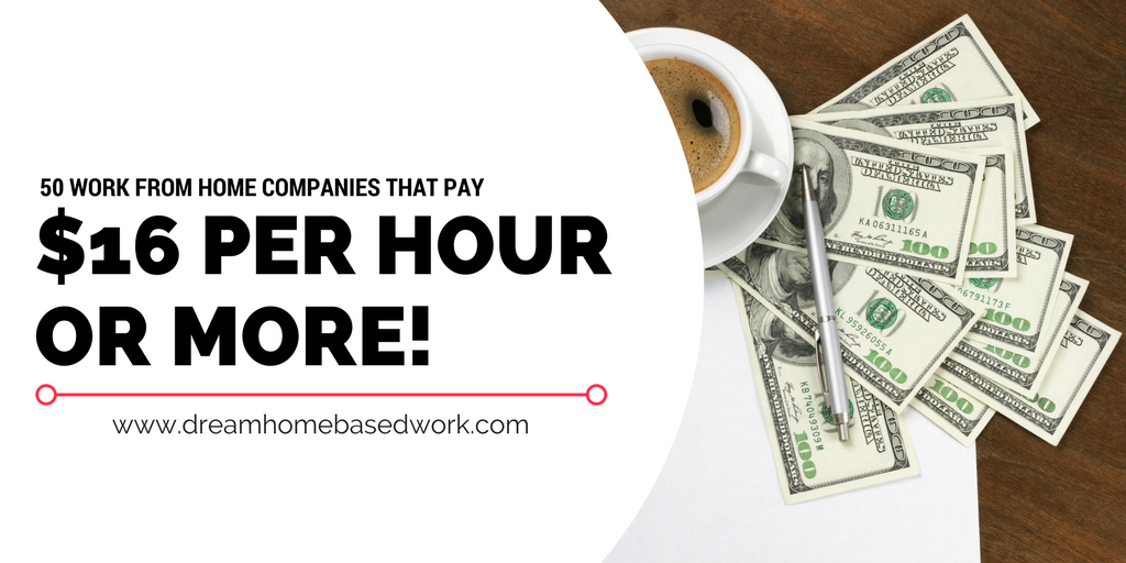 50 Legit Work From Home Jobs That Pay 16 Per Hour Or More Work From Home Companies Legit Work From Home Work From Home Jobs