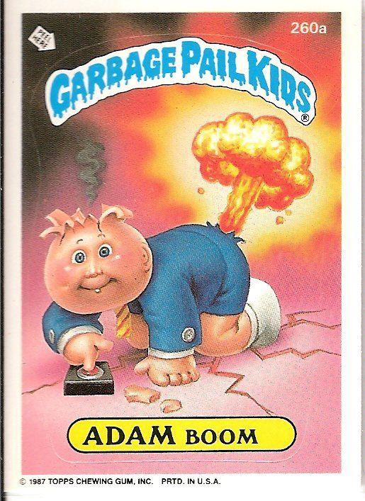 Pin By Sarah Marino On Garbage Pail Kids Garbage Pail Kids Garbage Pail Kids Cards Garbage