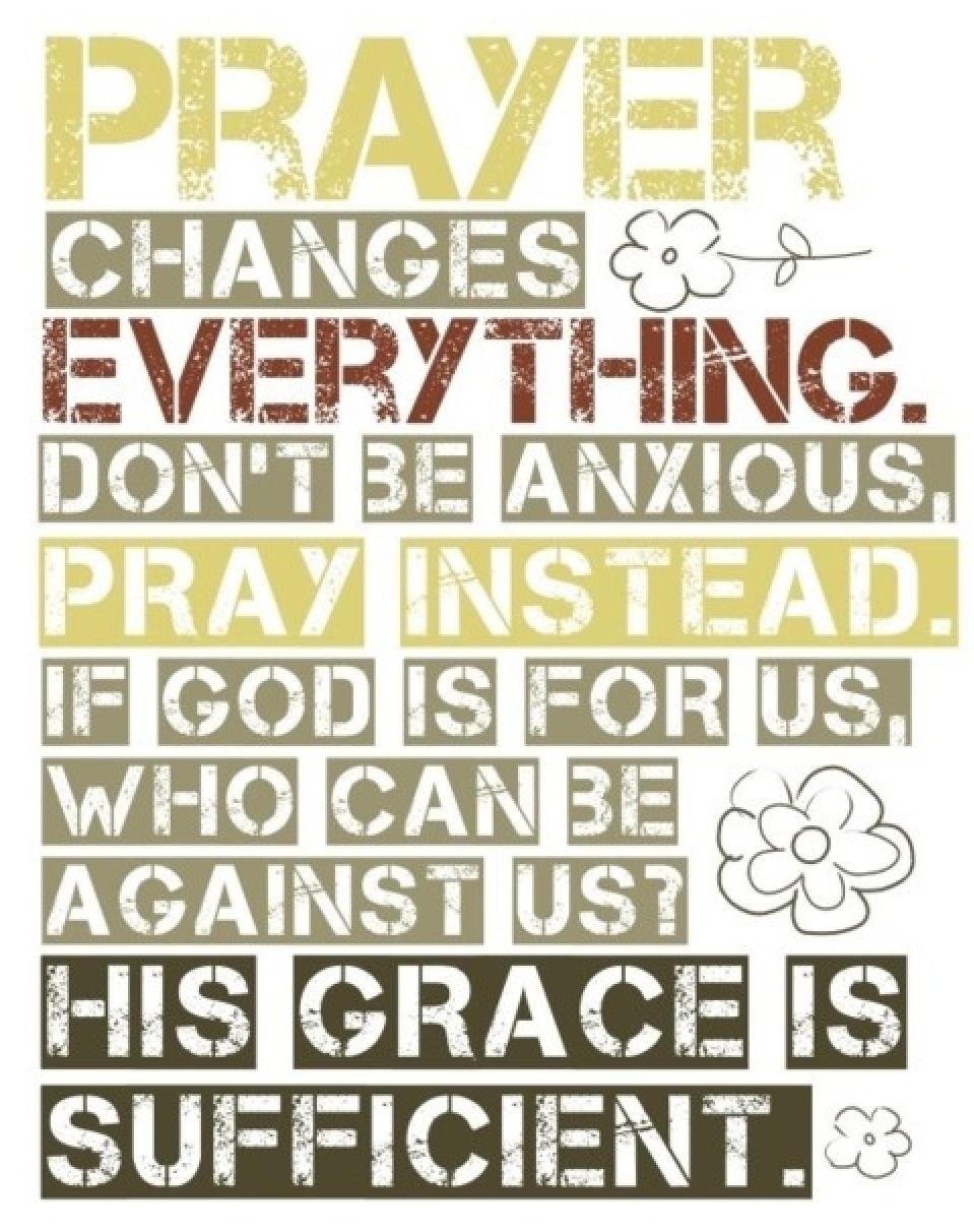 Power Of Prayer Quotes Prayer Changes Everything  Quotes  Pinterest  Change