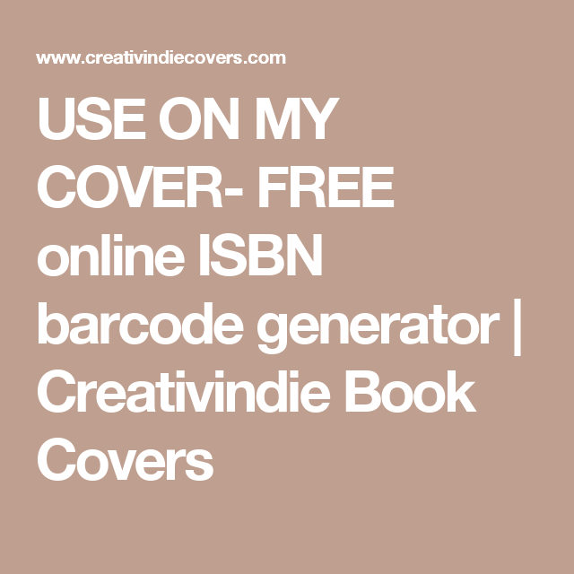 USE ON MY COVER- FREE online ISBN barcode generator