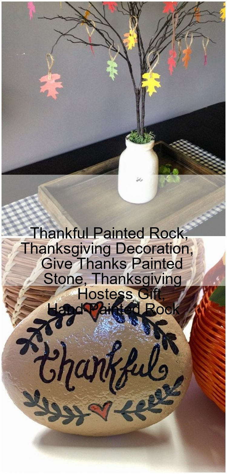 Thankful Painted Rock Thanksgiving Decoration Give Thanks Painted Stone Thanksgiving Hoste Thankful Painted Rock Thanksgiving Decoration Give Thanks Painted Stone Thanksg...