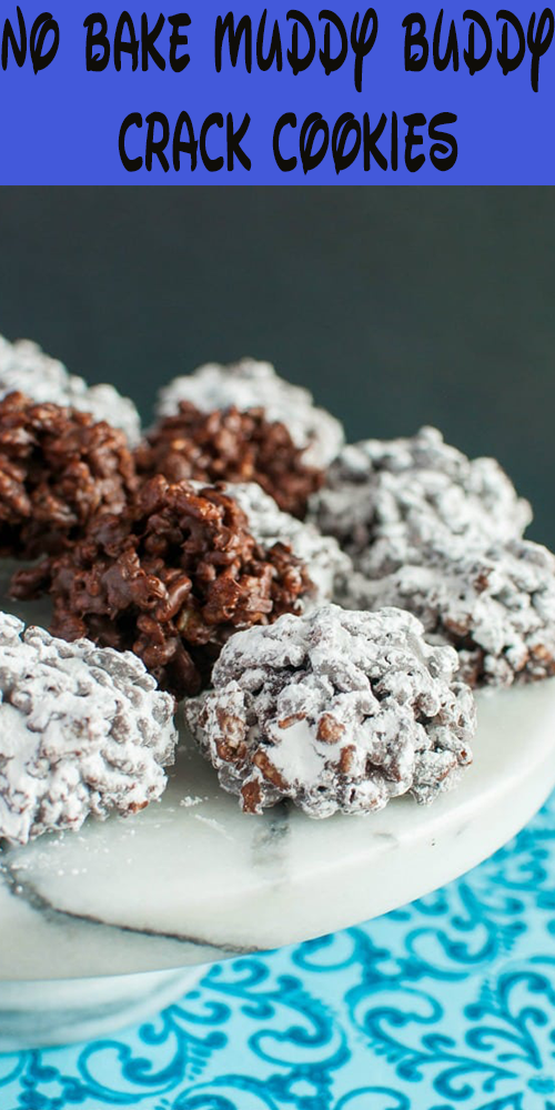 No Bake Muddy Buddy Crack Cookies — DELICIOUSLY COOKING
