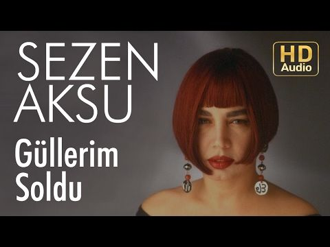 Sezen Aksu Gullerim Soldu Official Audio Youtube World Music Music Songs Youtube