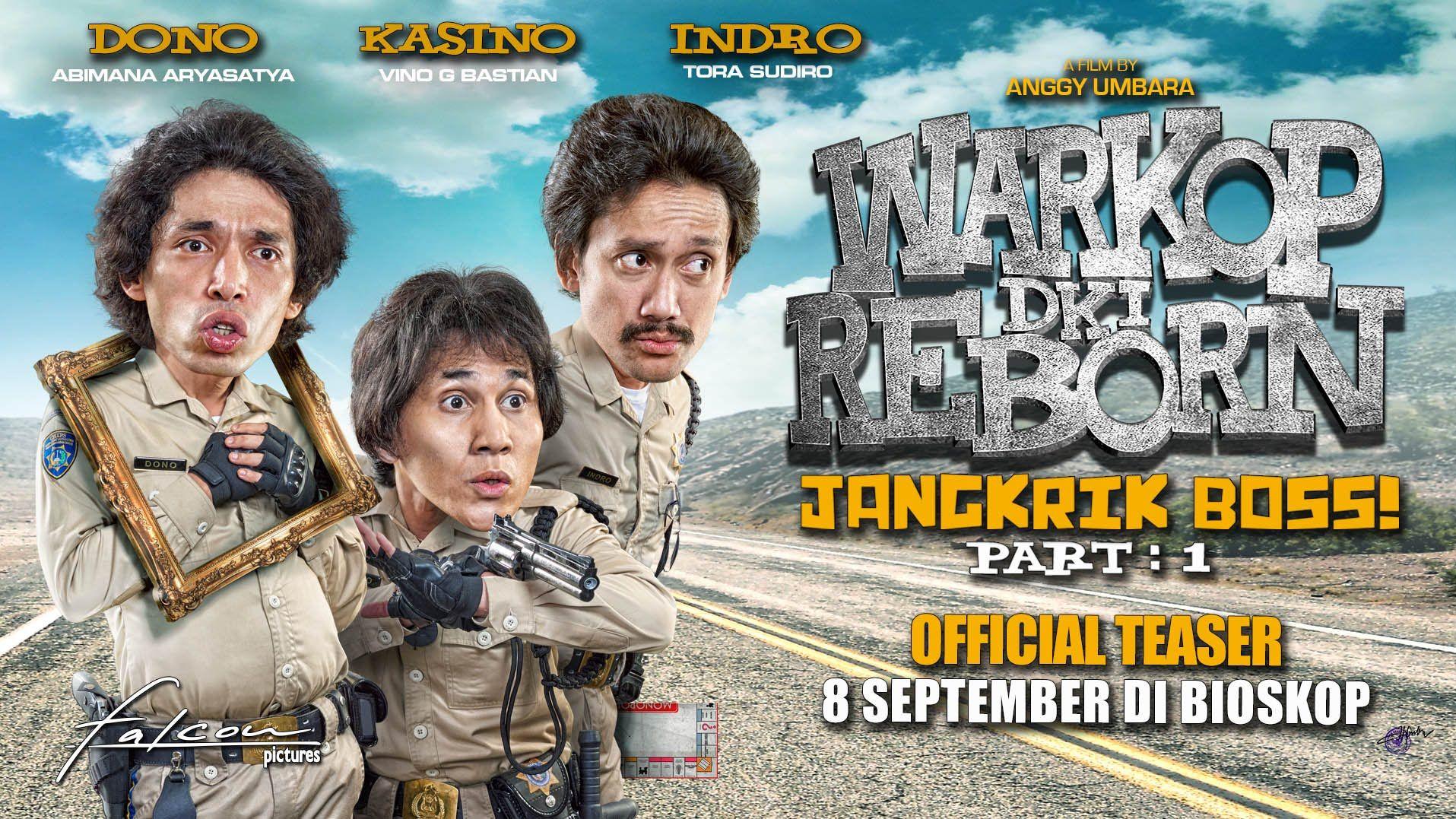 Warkop Dki Reborn Jangkrik Boss Part 1 Official Teaser 8 September On Cinemas In 2020 Film Films 2016 Teaser