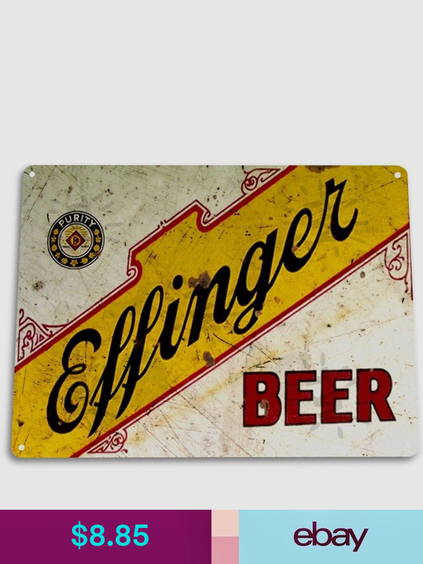 Effinger Beer Bar Lounge Pub Rustic Beer Metal Decor Sign