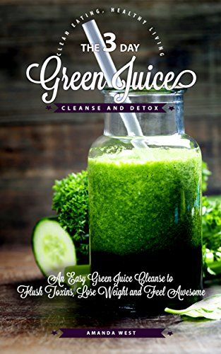 3 day green juice cleanse detox an easy green juice cl https 3 day green juice cleanse detox an easy green juice cl malvernweather Gallery