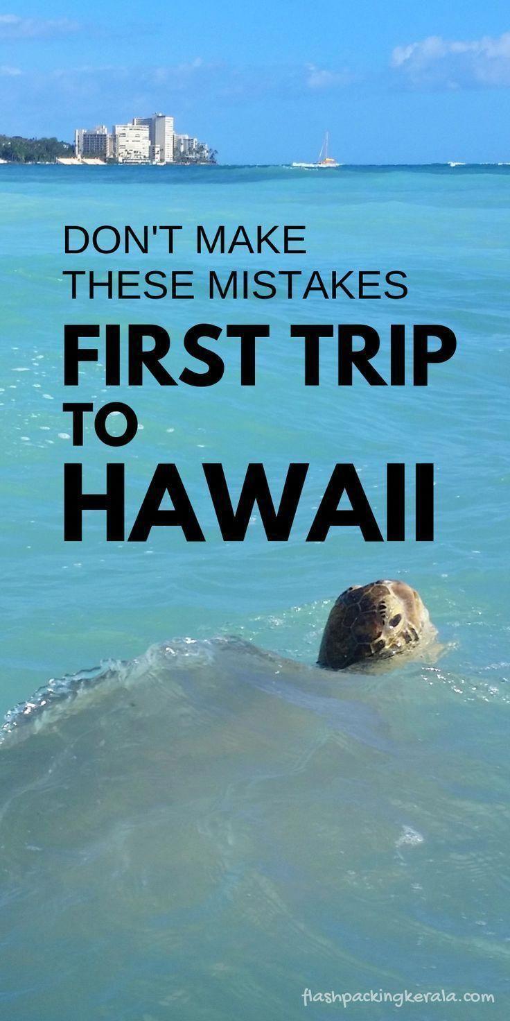 First time trip to Hawaii?! Things NOT to do �� Oahu, Maui, Kauai, Big Island �� Hawaii travel