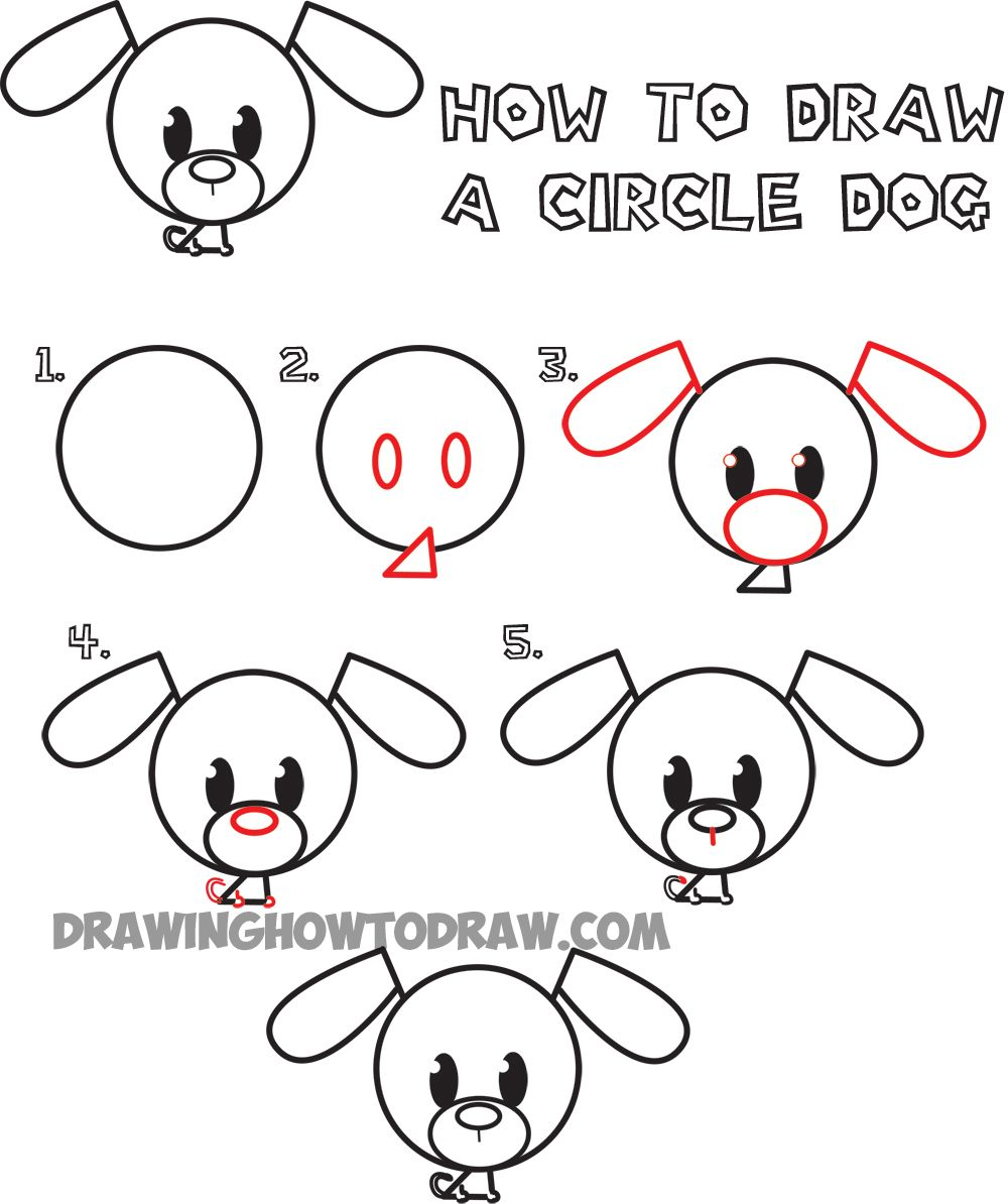 Big Guide To Drawing Cute Circle Animals Easy Step By Step Drawing Tutorial For Kids How To Draw Step By Step Drawing Tutorials Dog Drawing For Kids Drawing Tutorials For