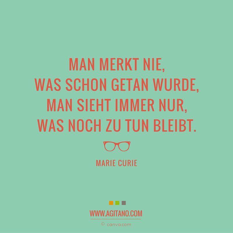 arbeit #zitate #sprüche #agitano | ame | Quotes, Marie curie, Sayings