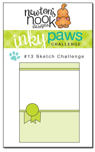 Inky Paws Challenge #13 - Sketch Challenge - Newton's Nook Designs