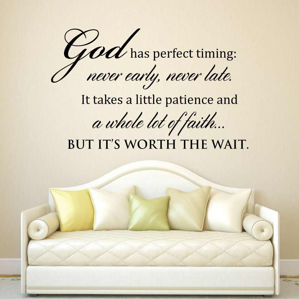 Scripture Wall Art God Has Perfect Timing Never Early Never Etsy Scripture Wall Decal Scriptures Wall Inspirational Quotes Decals