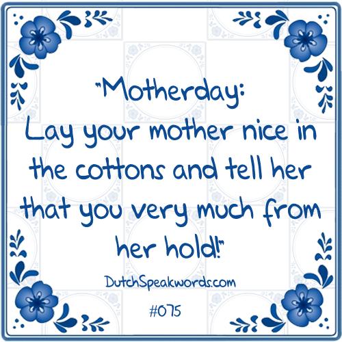 Moederdag Leg Je Moeder Lekker In De Watten En Zeg Haar Dat