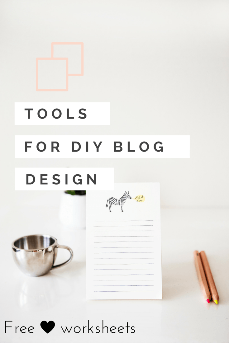 Learn How To Design Your Blog On The Cheap Get Free Worksheets Diy