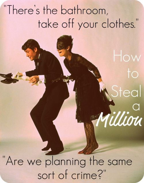 how to steal a million!
