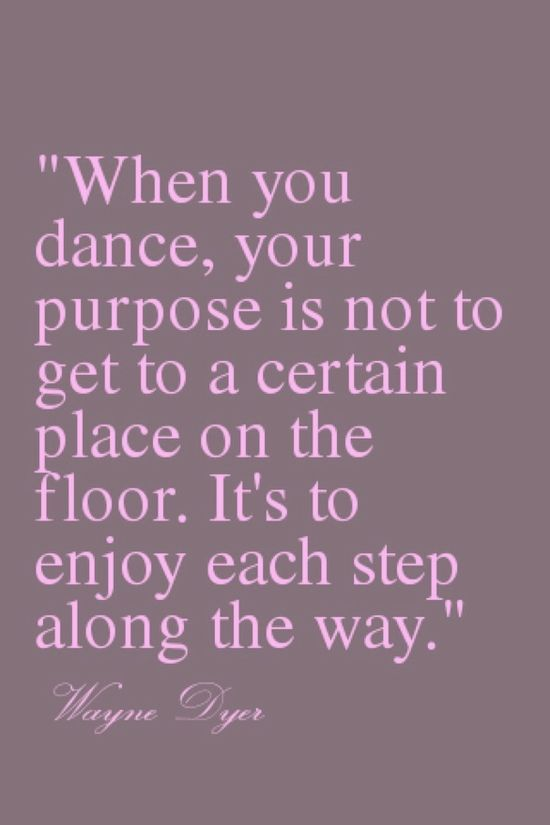 Great Dance Quotes And Sayings In 60 Dance Pinterest Dance Awesome Inspirational Dance Quotes