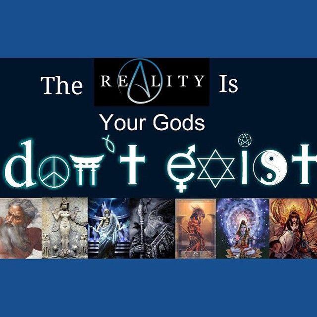 #reality #nogods #nogodsexist #atheism #atheist #freethinker #reason #religion
