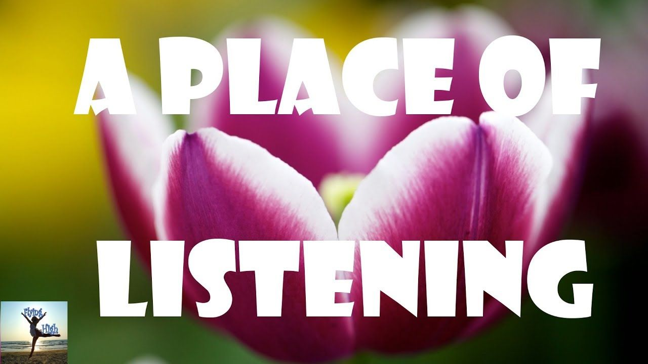 Abraham Hicks  Put yourself into a place of listening and you'll get wh...