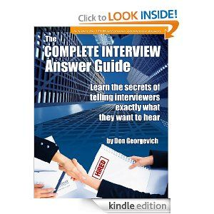 Complete Interview Answer Guide By Don Georgevich Click The