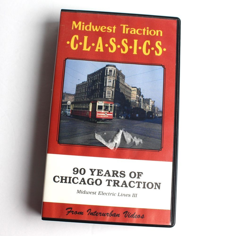 Midwest Traction Classics 90s Years of Chicago Traction VHS ...