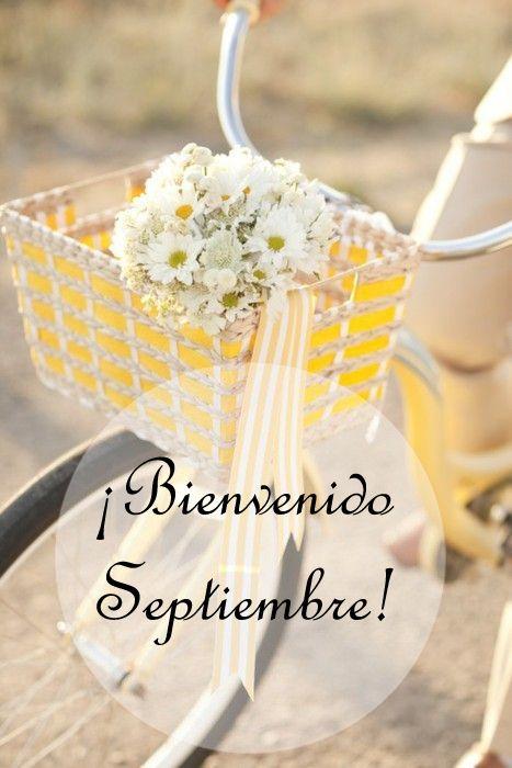 Bienvenido Septiembre Un Nuevo Mes Llega A Nosotros Esperamos Que