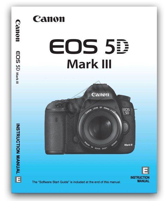 Canon eos 5d mark iii инструкция