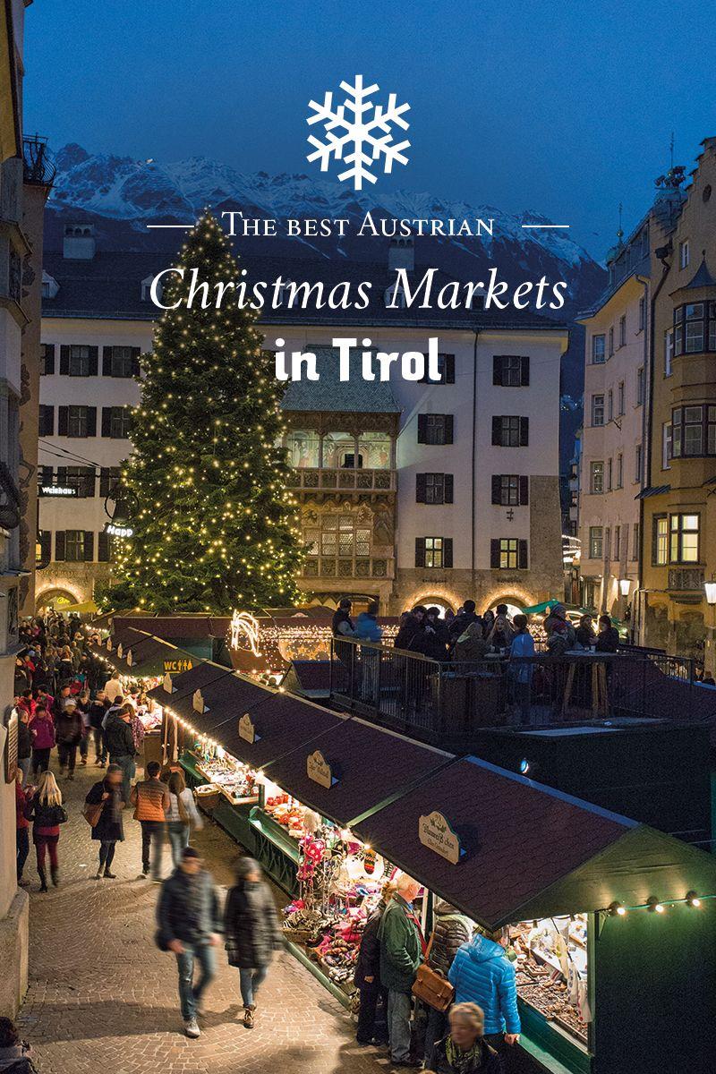 Weihnachten 2019 österreich.Innsbruck Has Some Of The Best Christmas Markets In Tirol Austria