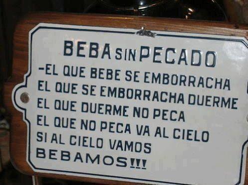 Beber Sin Pecar Frases De Borrachos Frases De Cervezas Frases