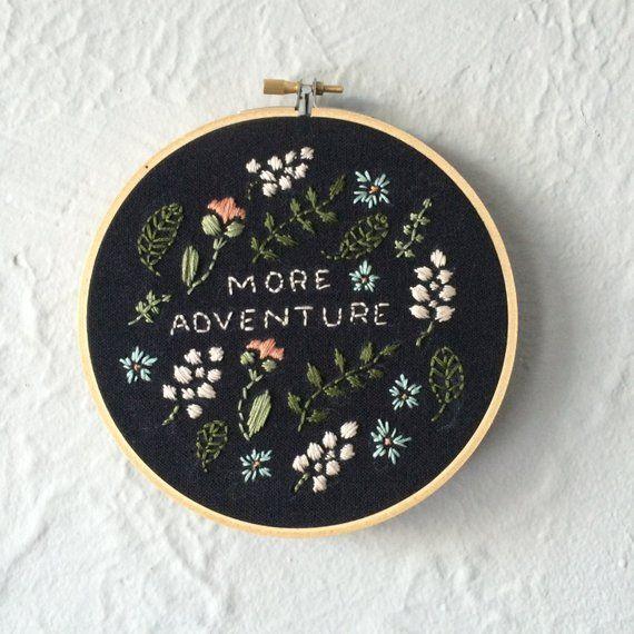 More Adventure embroidery hoop art